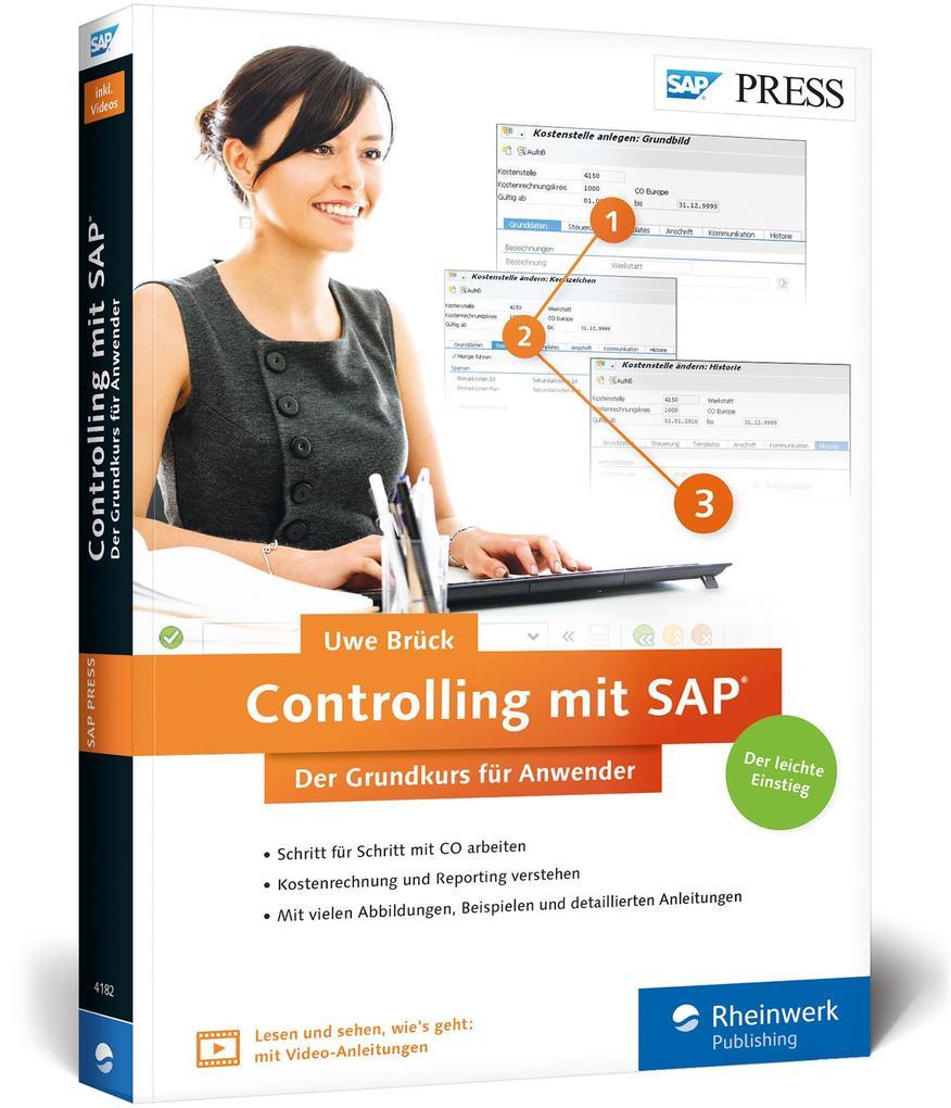 Controlling mit SAP: Der Grundkurs für Anwender...