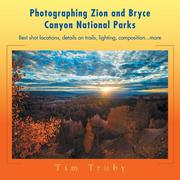Photographing Zion and Bryce Canyon National Parks