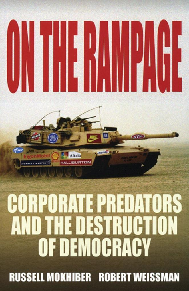 On the Rampage: Corporations Plundering the Global Village als Taschenbuch