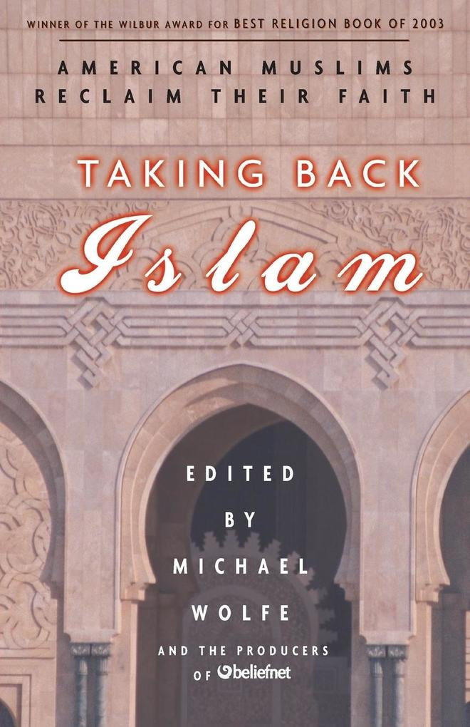 Taking Back Islam: American Muslims Reclaim Their Faith als Taschenbuch