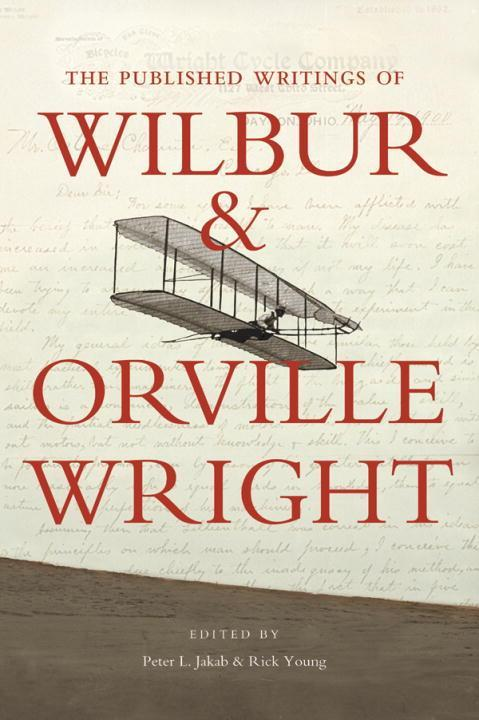 The Published Writings of Wilbur and Orville Wright als Taschenbuch