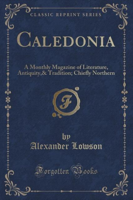 Caledonia als Taschenbuch von Alexander Lowson