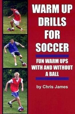 Warm Up Drills for Soccer als Taschenbuch