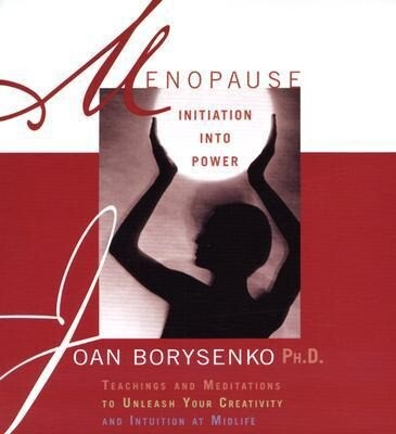 Menopause: Initiation Into Power als Hörbuch