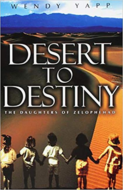 Desert to Destiny: The Daughters of Zelophehad als Taschenbuch