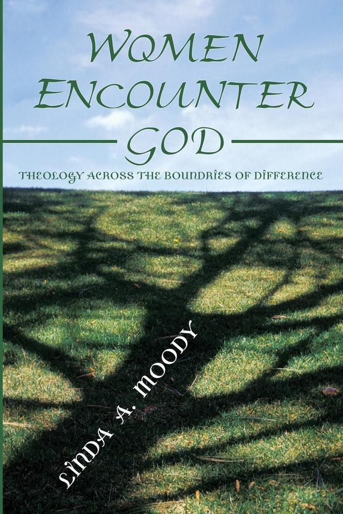 Women Encounter God: Theology Across the Boundaries of Difference als Taschenbuch