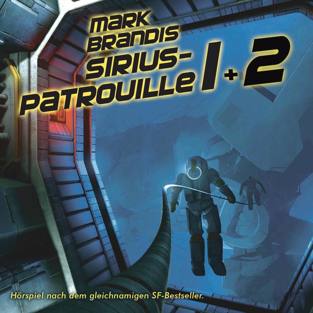 Mark Brandis - 19 + 20: Sirius-Patrouille als H...