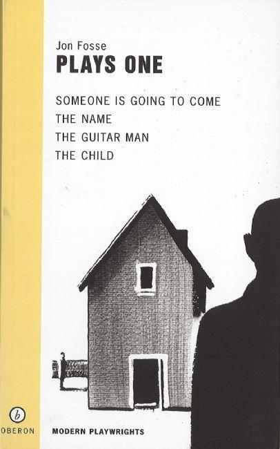 Fosse: Plays One: Someone Is Going to Come/The Name/The Guitar Man/The Child als Taschenbuch