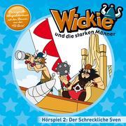 Wickie - 02: Der schreckliche Sven, Die neunzehn Wölfe u.a.