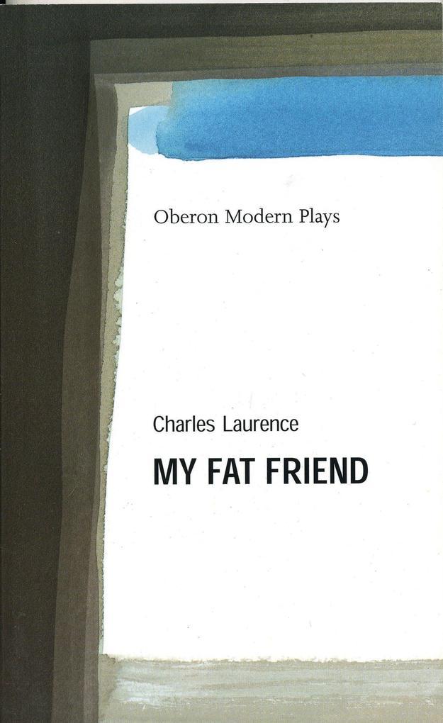 My Fat Friend als Taschenbuch