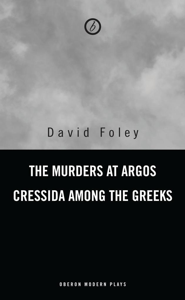 Murders at Argos/ Cressida Among the Greeks als Taschenbuch