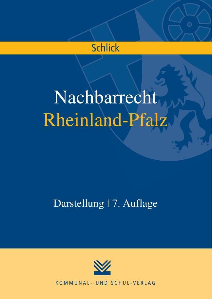 Nachbarrecht Rheinland-Pfalz als Buch von Wolfg...