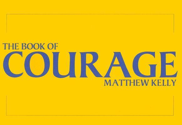 The Book of Courage als Buch