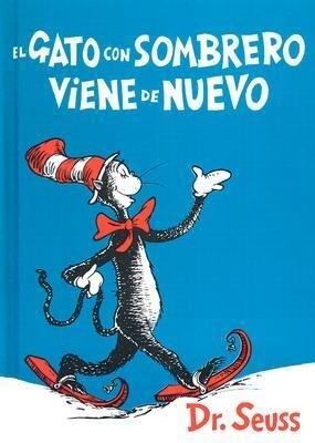 El Gato Con Sombrero Viene de Nuevo = The Cat in the Hat Comes Back als Buch