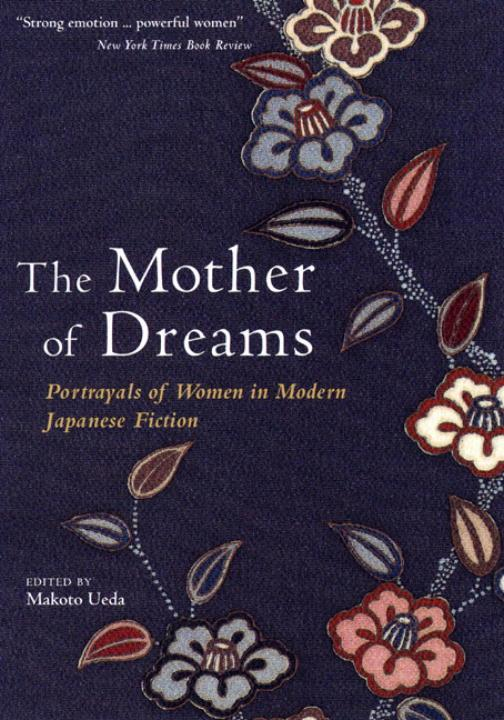 Mother Of Dreams: Portrayals Of Women In Modern Japanese Fiction als Taschenbuch