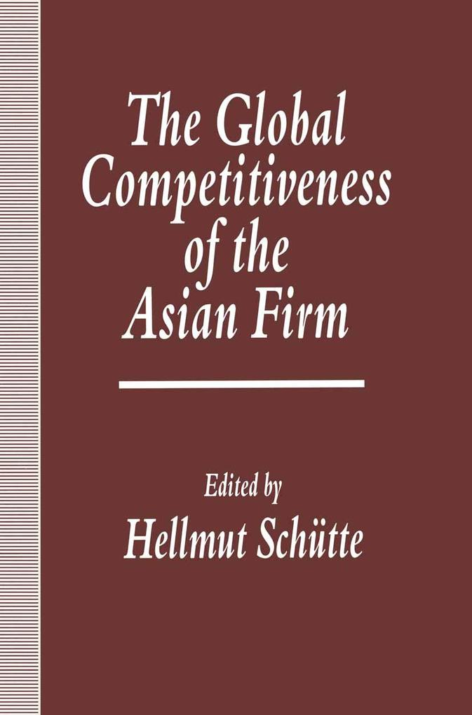The Global Competitiveness of the Asian Firm al...