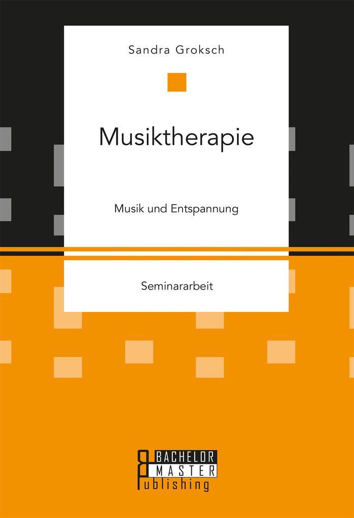 Musiktherapie als eBook Download von Sandra Gro...