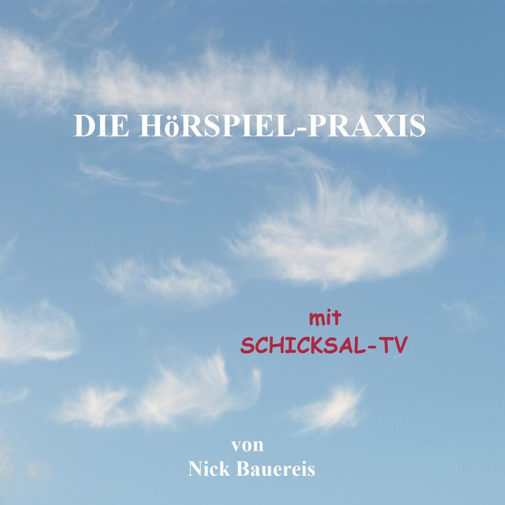 Die Hörspiel - Praxis mit Schicksal - TV als Hö...
