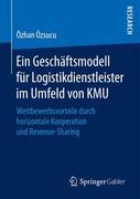 Ein Geschäftsmodell für Logistikdienstleister im Umfeld von KMU