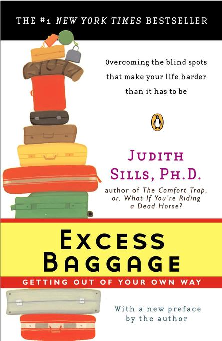 Excess Baggage: Getting Out of Your Own Way als Taschenbuch