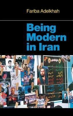 Being Modern in Iran als Taschenbuch