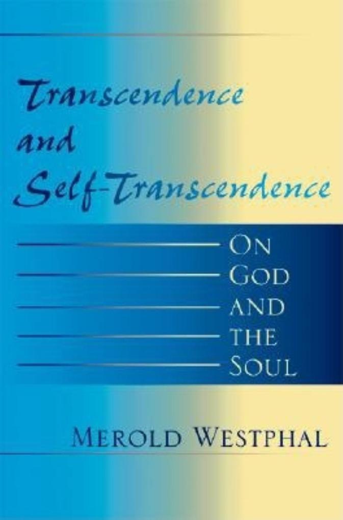 Transcendence and Self-Transcendence als Taschenbuch