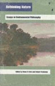 Rethinking Nature: Essays in Environmental Philosophy als Taschenbuch