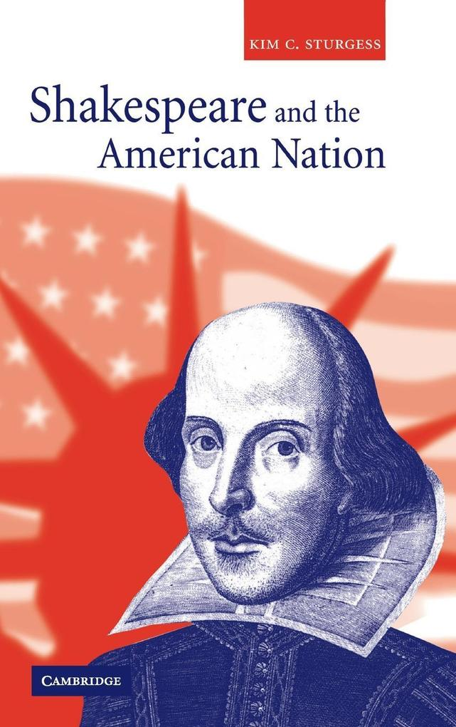 Shakespeare and the American Nation als Buch