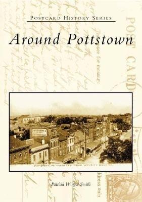 Around Pottstown als Taschenbuch