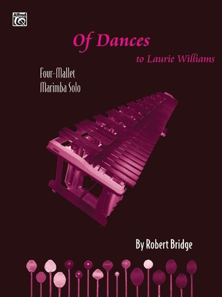 Of Dances: Four-Mallet Marimba Solo, Part(s) als Taschenbuch