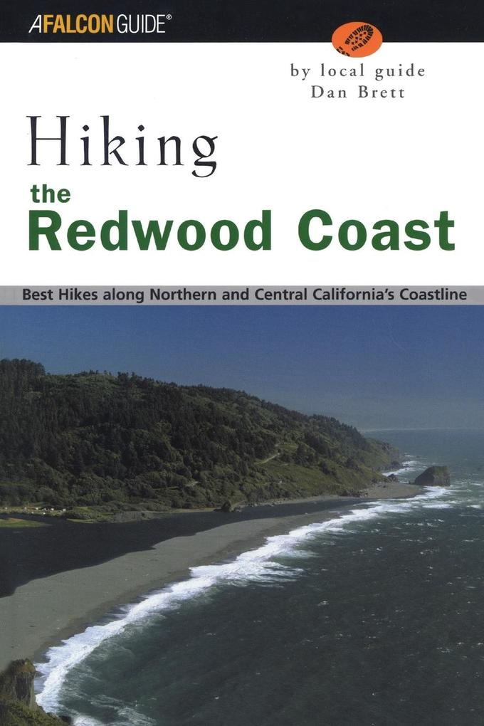 Hiking the Redwood Coast: Best Hikes Along Northern and Central California's Coastline als Taschenbuch