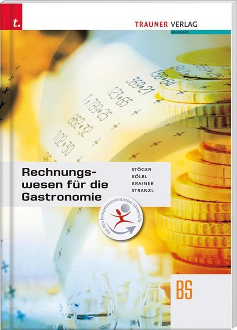 Rechnungswesen für die Gastronomie als Buch von...