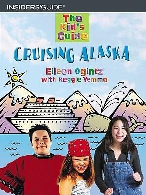 The Kid's Guide to Cruising Alaska als Taschenbuch