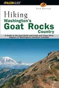 Hiking Washington's Goat Rocks Country: A Guide to the Goat Rocks and Lewis and Cispus River Regions of Washington's Southern Cascades, First Edition