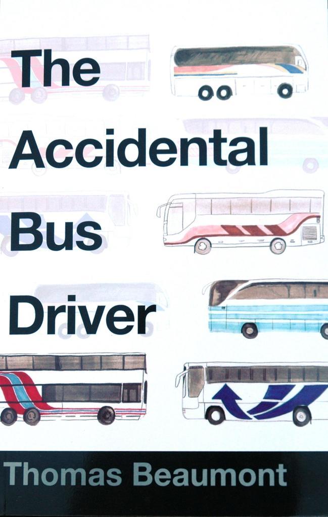 Accidental Bus Driver als eBook Download von Th...