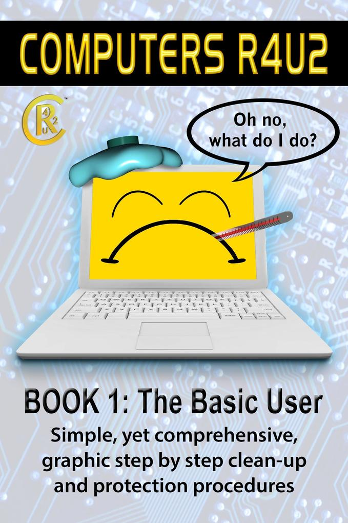 Computers R4U2 Book 1: The Basic User als eBook...