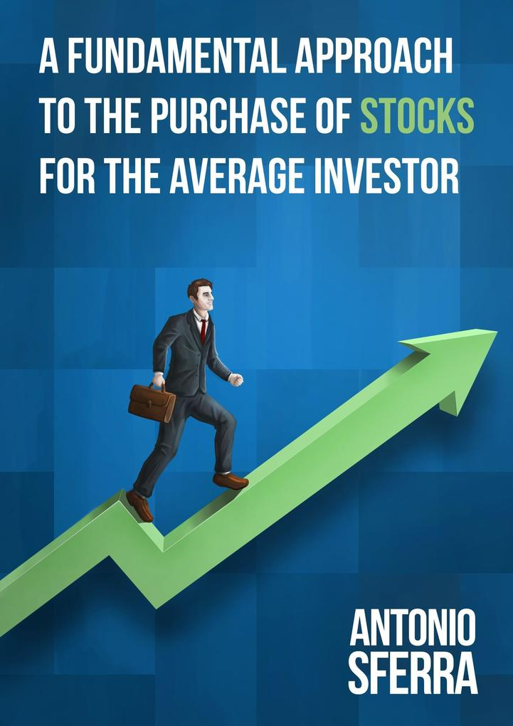 A Fundamental Approach to the Purchase of Stock...