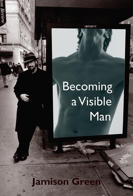 Becoming a Visible Man als Taschenbuch