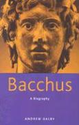 Bacchus: A Biography als Taschenbuch