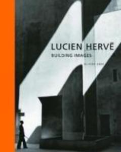 Lucien Herve - Building Images als Buch