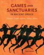 Games and Sanctuaries in Ancient Greece als Buch