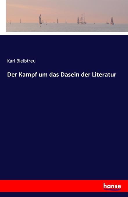 Der Kampf um das Dasein der Literatur als Buch (gebunden)