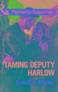 Taming Deputy Harlow als Taschenbuch