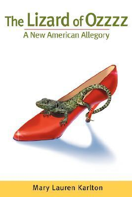 The Lizard of Ozzzz, a New American Allegory als Taschenbuch