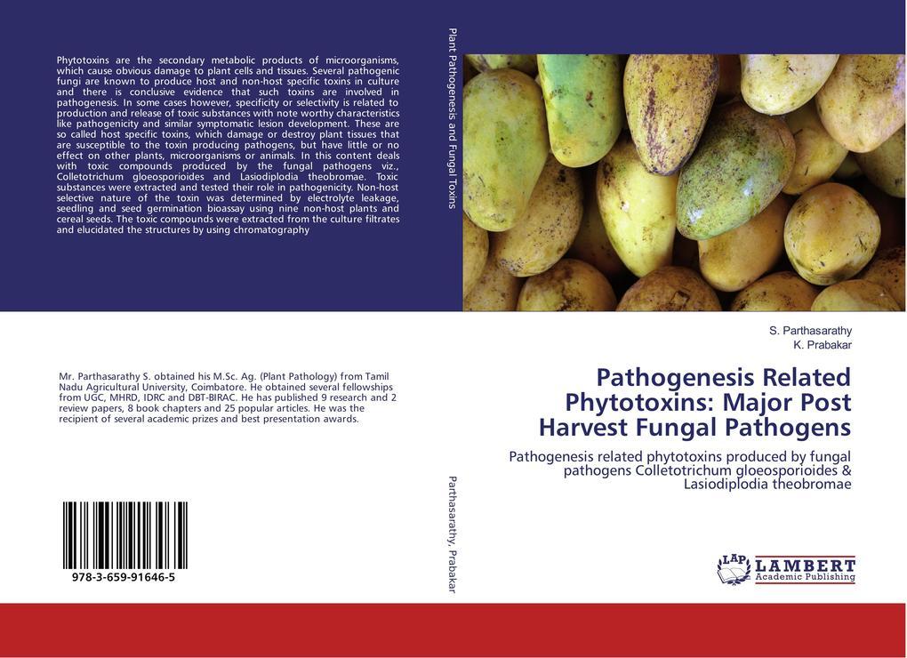 Pathogenesis Related Phytotoxins: Major Post Harvest Fungal Pathogens als Buch (gebunden)