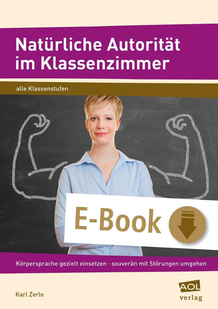 Natürliche Autorität im Klassenzimmer als eBook...