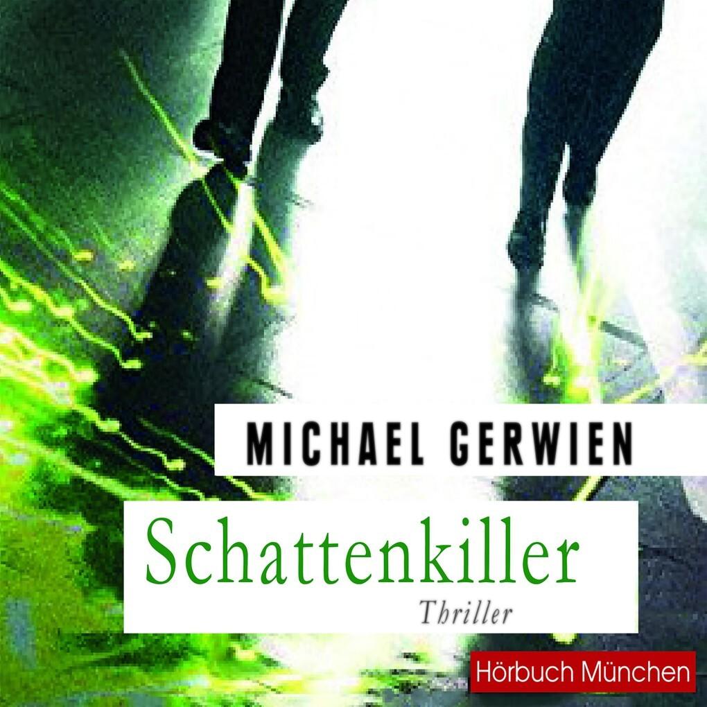 Schattenkiller als Hörbuch Download