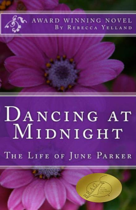 Dancing at Midnight - The Life of June Parker a...