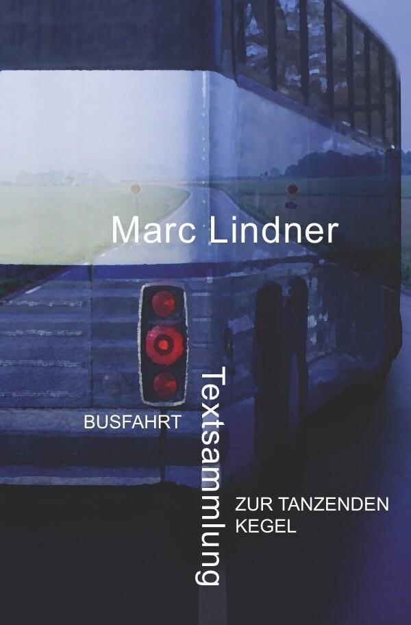 Busfahrt - Zur tanzenden Kegel als Buch
