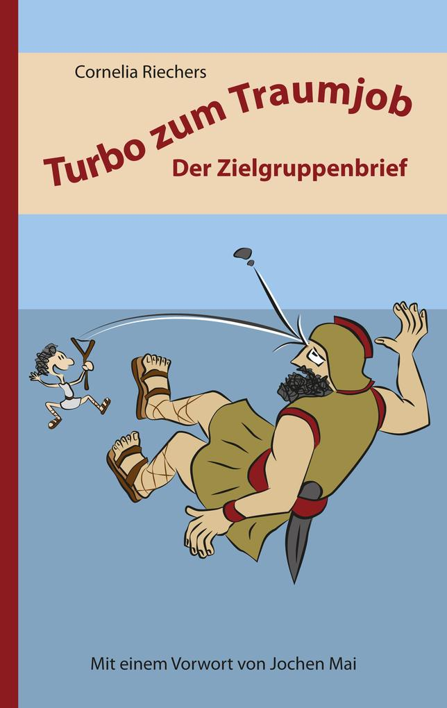 Turbo zum Traumjob: Der Zielgruppenbrief als eBook epub
